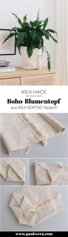 Anleitung DIY IKEA Hack Blumentopf aus Teppich Sortso Boho DIY Deko Idee paulsvera 1