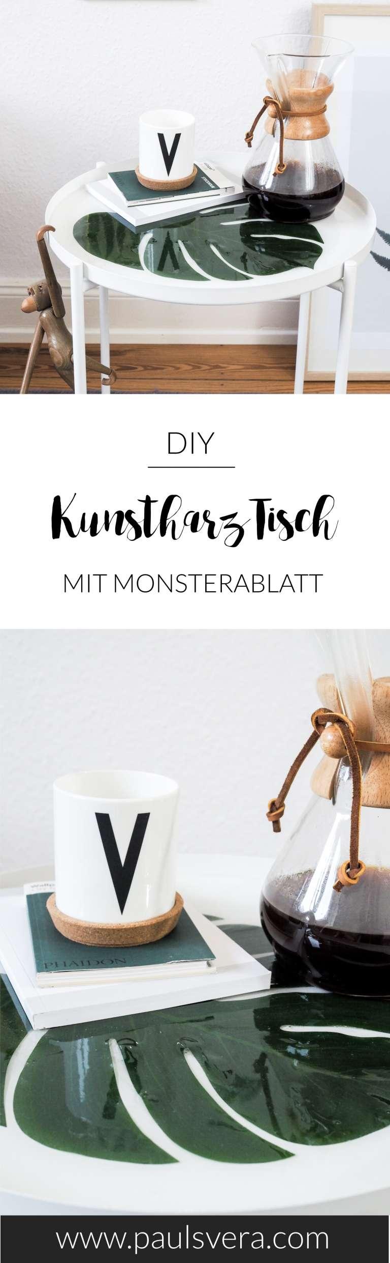DIY Deko Idee Tisch mit Monsterablatt und Gießharz selber machen DIY Möbel DIY zuhause paulsvera